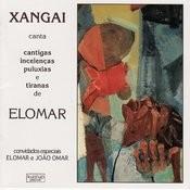 Cantigas Incelencias Puluxias E Tiranas De Elomar Songs