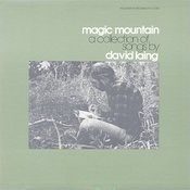 Magic Mountain: And Other Original Songs By David Laing Songs