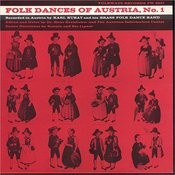 Folk Dances Of Austria, Vol.1 Songs