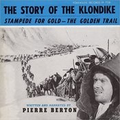 The Story Of The Klondike: Stampede For Gold - The Golden Trail Songs