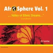 Valley of Ethnic Dreams - Afro Sphere Vol. 1 Songs