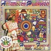 Amanecer Huasteco Songs