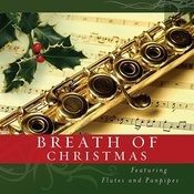 Breath of Christmas-Featuring Flutes & Panpipes Songs
