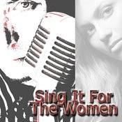 Sing For The Women Songs