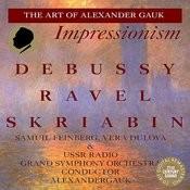 Debussy, Ravel & Skriabin: Orchestral Works Songs