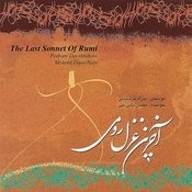 Akharin Ghazal-e Rumi (The Last Sonnet Of Rumi) Song