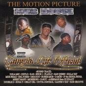 Gangsta Life Official Songs