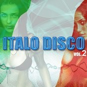 Italo Disco Vol  2 Songs Download: Italo Disco Vol  2 MP3