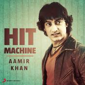Aamir Khan: Hit Machine Songs