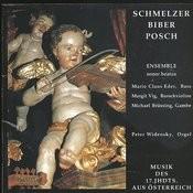 Schmelzer, Biber, Posch - Ensemble Sonor Beatus: Music Of The 17. Century From Austria Songs