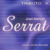 Tributo A Joan Manuel Serrat Songs