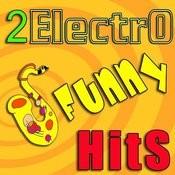 2electrofunnyhits (2-Track Single) Songs