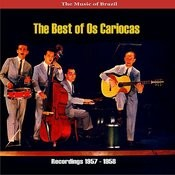 The Music Of Brazil: The Best Of Os Cariocas Songs
