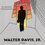 In Walked Thelonious Songs