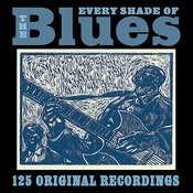 Every Shade Of The Blues (Remastered) Songs