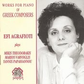 Works For Piano Of Greek Composers-Mikis Theodorakis-Marios Varvoglis-Yannis Papaioannou Songs
