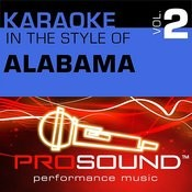 Karaoke - In The Style Of Alabama, Vol. 2 (Professional Performance Tracks) Songs