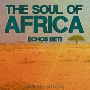 The Soul Of Africa - Echos Beti Songs