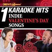 Drew's Famous # 1 Karaoke Hits: Indie Valentine's Day Songs Songs