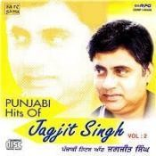 Punjabi Hits Of Jagjit Singh Vol 2 Songs