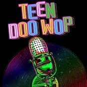 Teen Doo Wop Songs