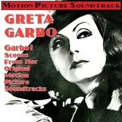 Garbo! - Scenes From Her Original Motion Picture Soundtracks Songs