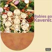 Babies Go Kaveret Songs