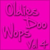 Oldies Doo Wops Vol 4 Songs
