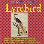 Lyrebird: Collages For Didjeridu And Percussion Songs