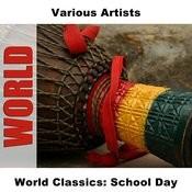 World Classics: School Day Songs