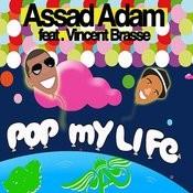 Pop My Life Songs
