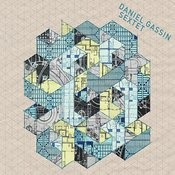 Daniel Gassin Sextet Songs