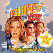 Buffy the Vampire Slayer - Once More, With Feeling (サウンドトラック) Songs