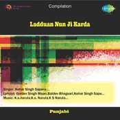 Ladduan Nun Ji Karda Songs