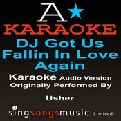 Dj Got Us Falling In Love (Originally Performed By Usher) [Audio Karaoke Version] Songs