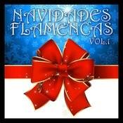 Navidades Flamencas Vol.1 Songs