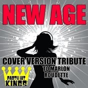 New Age (Cover Version Tribute To Marlon Roudette) Songs