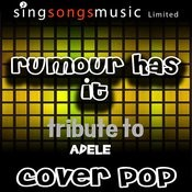 Rumour Has It (Tribute) [Cover Tribute Version] Songs