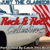Just The Classics: Rock & Roll Collection Songs
