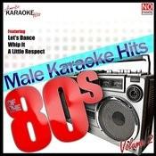 Male Karaoke Hits Of The 80's Vol. 2 Songs