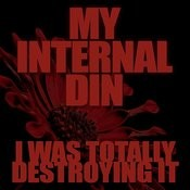 My Internal Din Song