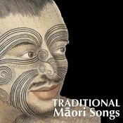 Traditional Maori Songs Songs