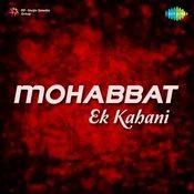 Mohabbat Ek Kahani Songs