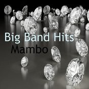Big Band Hits: Mambo Songs