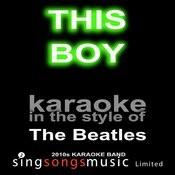 This Boy (Originally Performed By The Beatles) [Karaoke Audio Version] Song
