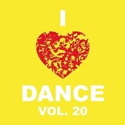 I Love Dance Vol. 20 Songs