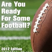 Are You Ready For Some Football? 2012 Edition Songs