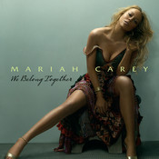 We Belong Together (UK - i tunes exclusive) Songs