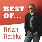 The Best Of Brian Bethke Songs