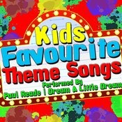 Kids Favourite Theme Songs Songs